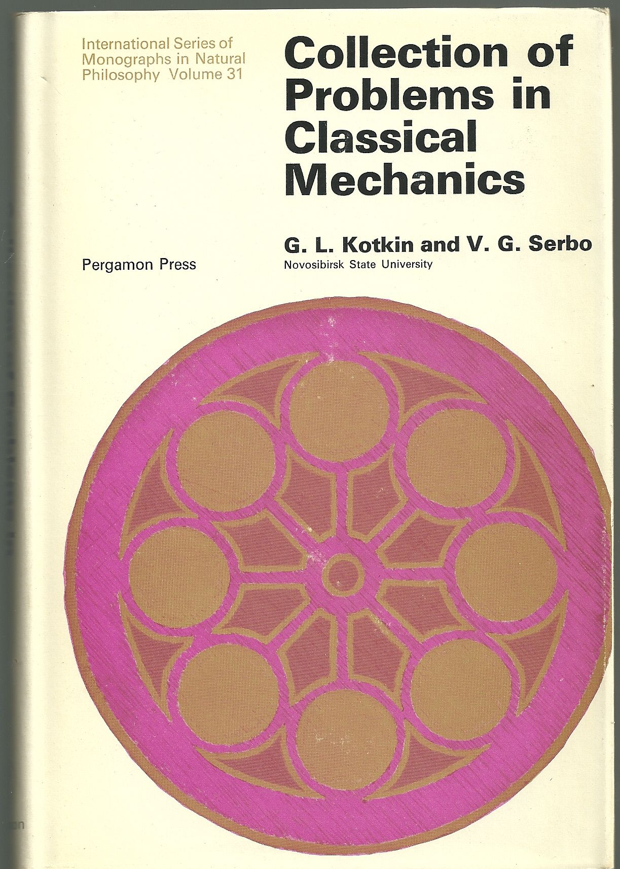 Collection of Problems in Classical Mechanics Gleb L. Kotkin, V. G. Serbo