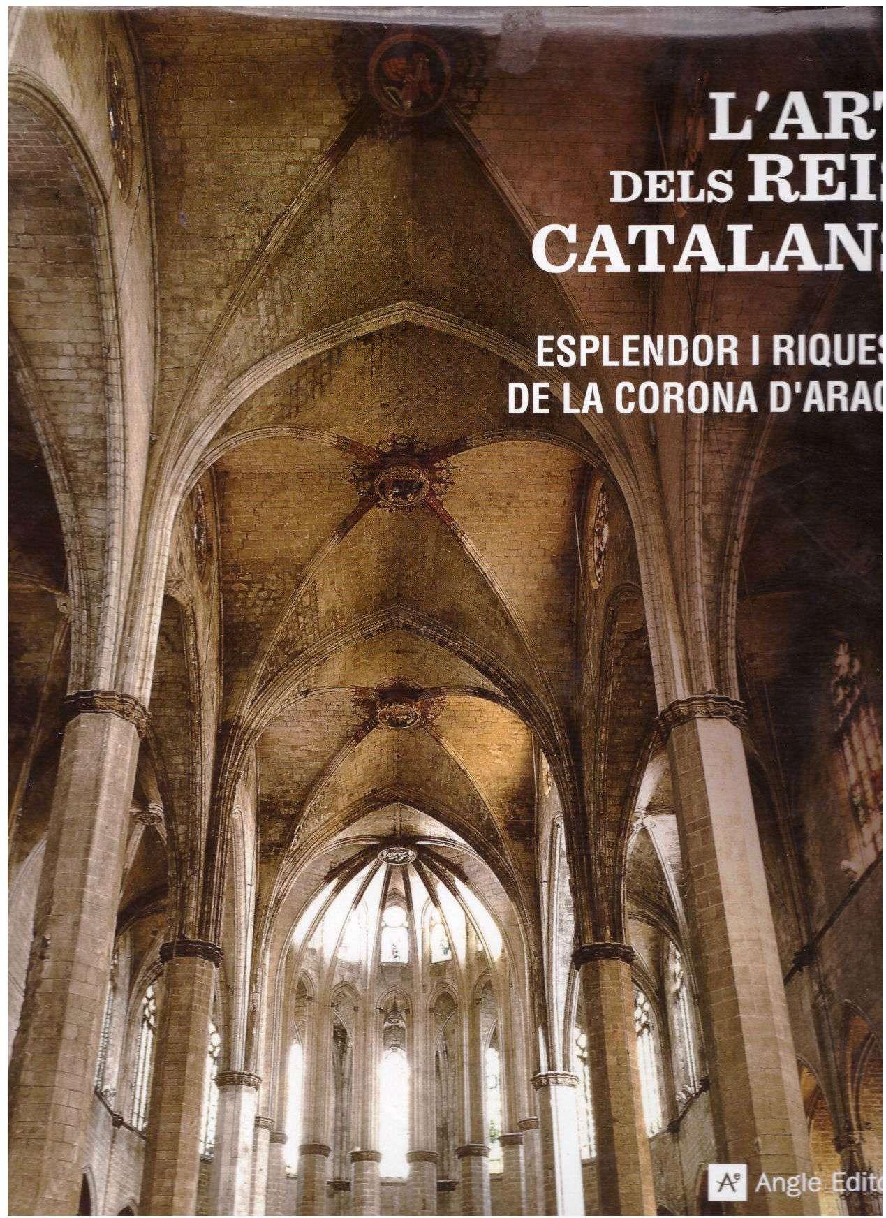 L art Dels Reis Catalans